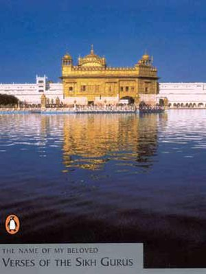 9780141007656: The Name of My Beloved: Verses of the Sikh Gurus