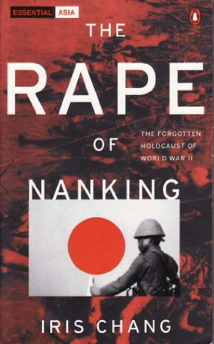 the rape of nanking iris chang Iris chang talks about her book, [the rape of nanking: the forgotten holocaust of world war ii], in which she documents the atrocities visited upon the.