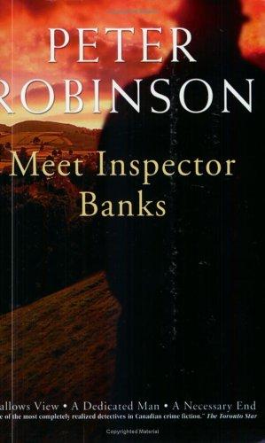 Meet Inspector Banks: Robinson, Peter