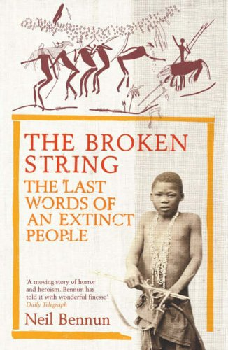 9780141008233: The Broken String: The Last Words of an Extinct People