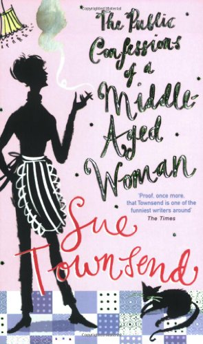 9780141008615: The Public Confessions of a Middle-Aged Woman: (Aged 55 2/3)