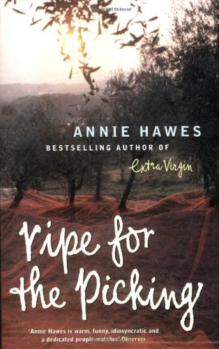 Ripe for the Picking: Hawes, Annie