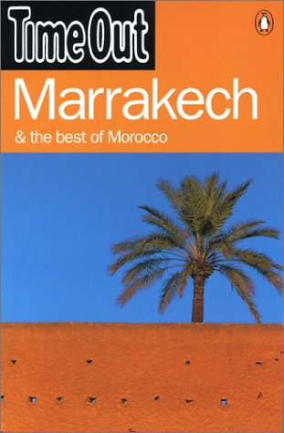 9780141008912: Time Out Marrakech & the Best of Morocco