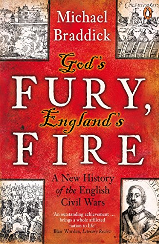 9780141008974: God's Fury, England's Fire: A New History of the English Civil Wars
