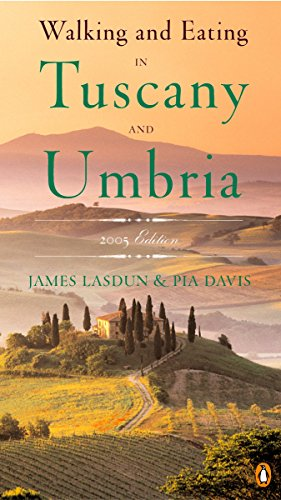 Walking and Eating in Tuscany and Umbria, Revised Edition
