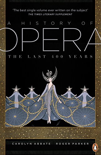 9780141009018: A History of Opera: The Last Four Hundred Years