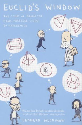 9780141009094: Euclid's Window: The Story of Geometry from Parallel Lines to Hyperspace (Penguin Press Science)