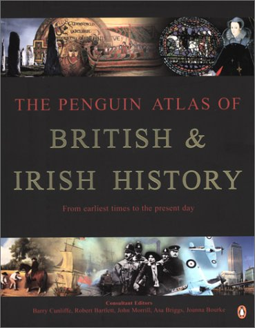 9780141009155: The Penguin Atlas of British and Irish History