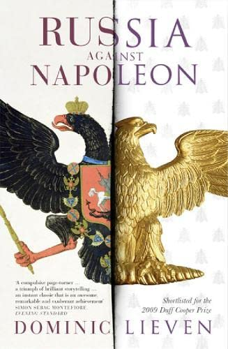 9780141009353: Russia Against Napoleon: The Battle For Europe 1807 To 1814