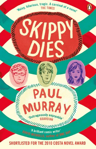 Skippy Dies: Paul Murray
