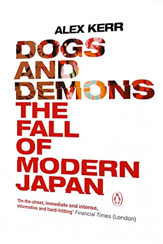 9780141010007: Dogs and Demons: The Fall of Modern Japan