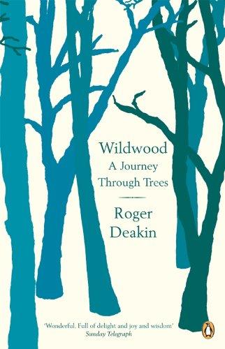 9780141010014: Wildwood: A Journey Through Trees