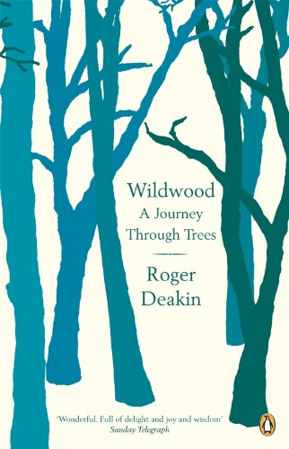 9780141010014: Wildwood: A Journey Through Trees