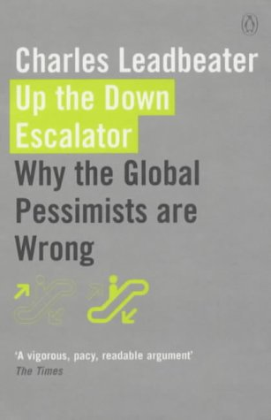 9780141010021: Up the Down Escalator: Why the Global Pessimists are Wrong