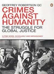 9780141010144: Crimes Against Humanity: The Struggle For Global Justice