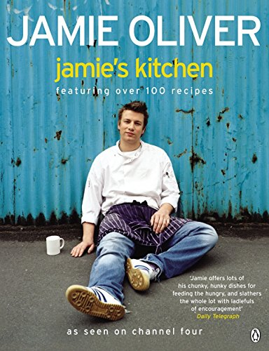 Jamie's Kitchen - Featuring Over Hundred Recipes