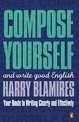9780141010533: Compose Yourself: And Write Good English