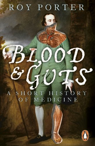 9780141010649: Blood and Guts: A Short History of Medicine
