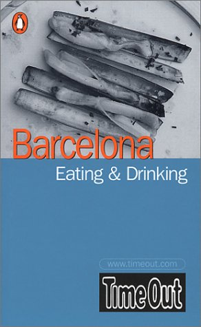 """9780141010717: Time Out Barcelona Eating & Drinking Guide (""""Time Out"""" Guides)"""
