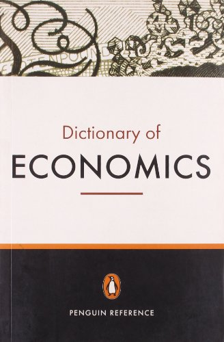 9780141010755: The Penguin Dictionary of Economics: Seventh Edition (Penguin Reference Books)