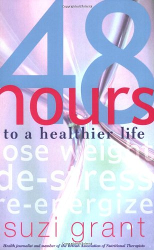 9780141010922: 48 Hours to a Healthier Life