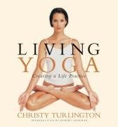 9780141011080: Living Yoga: Creating a Life Practice