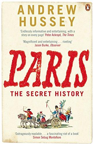 9780141011134: Paris: The Secret History