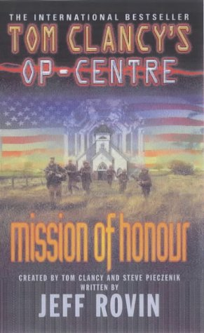9780141011349: Mission of Honour (Tom Clancy's Op-Centre)