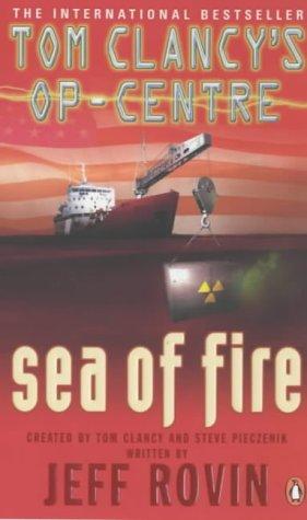 9780141011356: Sea of Fire (Op Centre)