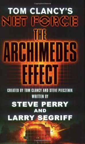 9780141011431: The Archimedes Effect (Tom Clancy's Net Force)