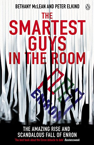 9780141011455: The Smartest Guys in the Room: The Amazing Rise and Scandalous Fall of Enron