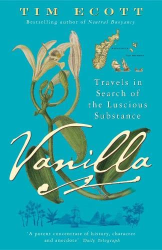 9780141011530: Vanilla: Travels in Search of the Luscious Substance