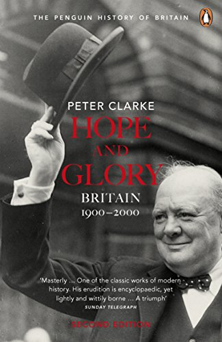 9780141011752: Hope and Glory: Britain 1900-2000: Updated to Cover 1992-2002 (Penguin History of Britain)