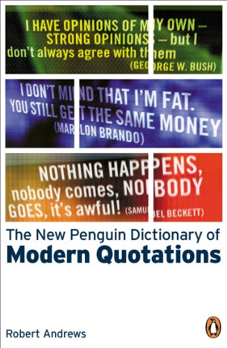9780141011820: The New Penguin Dictionary of Modern Quotations (Penguin Reference Books)