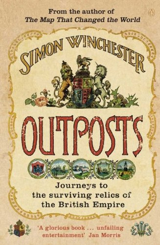 9780141011899: Outposts: Journeys to the Surviving Relics of the British Empire