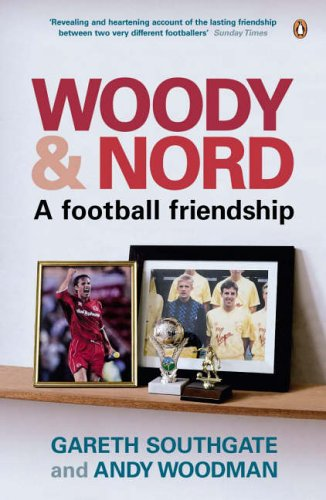 9780141012148: Woody and Nord: A Football Friendship