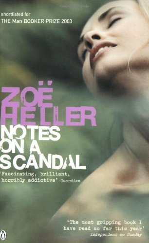 Notes on a Scandal (0141012250) by Zoe Heller