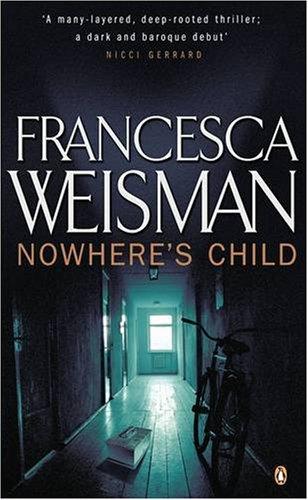 9780141012582: Nowhere's Child
