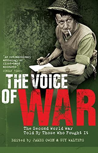 Voice of War: The Second World War: Owen, James; Walters,
