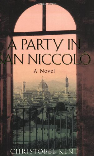 9780141012711: A Party in San Niccolo