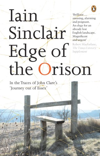 9780141012759: Edge of the Orison: In The Traces Of John Clares Journey Out Of Essex