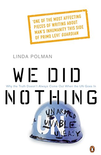 9780141012902: We Did Nothing: Why The Truth Doesnt Always Come Out When The Un Goes In