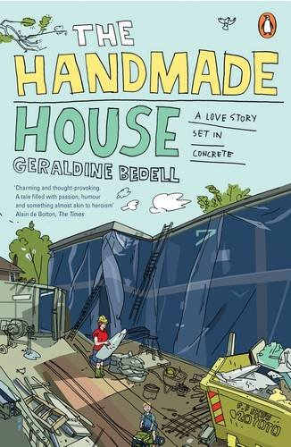9780141012995: The Handmade House: A Love Story Set in Concrete