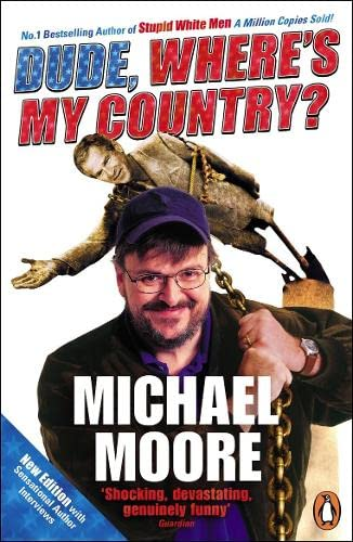 9780141013008: Dude, Where's My Country?