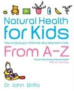 9780141013381: Natural Health for Kids: How to Give Your Child the Very Best Start in Life