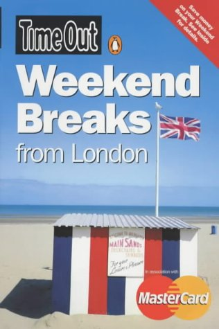 9780141013572: Time Out Weekend Breaks from London