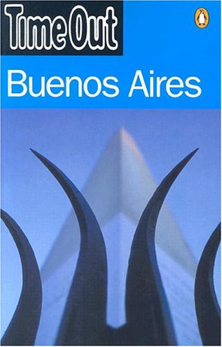 9780141013633: Time Out Buenos Aires (Time Out Guides)