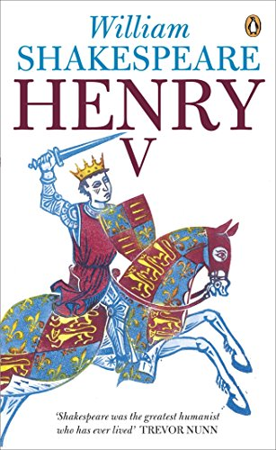 Henry V (Penguin Shakespeare): William Shakespeare