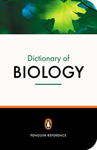The Penguin Dictionary of Biology (Dictionary, Penguin): Michael Hickman, Michael
