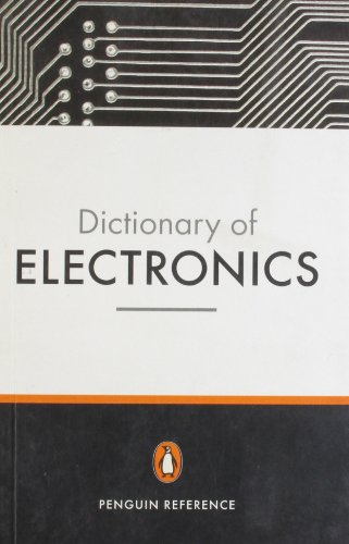 9780141013978: The Penguin Dictionary of Electronics